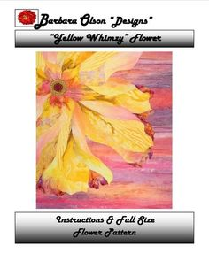 Yellow Whimzy by Barbara Olson