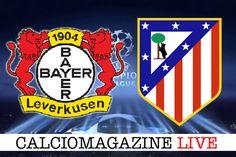 Champions League Bayer Leverkusen-Atletico Madrid LIVE martedì 21 febbraio dalle ore 20.45