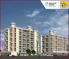Book your dream home with Sai Sapphire. It has 1,2 & 3 BHK flats. Ready Possesion To know more about Sai Sapphire log on to : www.paradisegroup.co.in