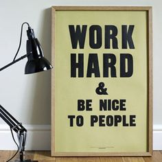 Be nice to people!