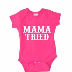 Mama Tried printed on a Rabbit Skins brand baby onesie. Features lap-shoulders and 3 snaps at the bottom. Sizing help is located in product photos. Sizes available include Newborn, 6 month, 12 month,