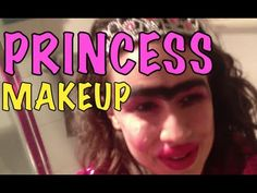 Princess Make Up Tutorial! - YouTube