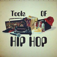 Tools of hip-hop Resumen de aditamentos. . .