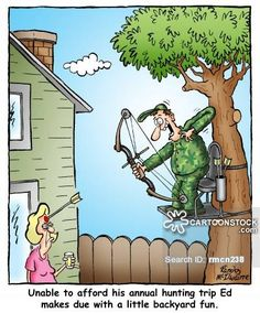 Unable to afford his annual hunting trip Ed makes due with a little backyard fun. Deer Hunting Humor, Hunting Jokes, Deer Camp, Funny Hunting Pics, Hunting Pictures, Big Game Hunting, Hunting Stuff, Hunting Girls, Hunting Season