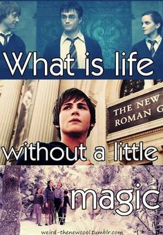 Harry Potter Percy Jackson Narnia! OH MY GODS THESE THREE SERIES CHANGED MY LIFE!