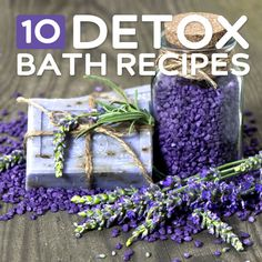 10 Detox Bath Recipes- to cleanse, relax, and rejuvenate you. --- I just tried the ginger one and it feels amazing! Make sure you drink a LOT of water before, during AND after though!