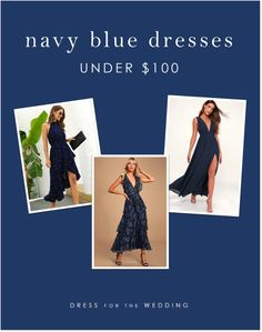 Navy Blue Dresses for Guests, Bridesmaids and More Under $100 | Dress for the Wedding