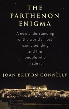 …[Connelly's] exciting and revelatory history of that high temple of classical enlightenment…serves as a bracing reminder that first-rate scholarship not only takes no visible fact for granted, but also digs deep into the unknown unknowns…-The New York Times