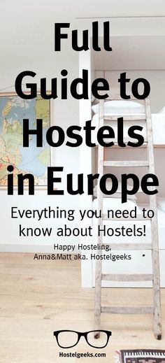 Guide to Hostels in Europe                                                                                                                                                      More