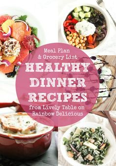 "Healthy Dinner Recipes from Lively Table on Rainbow Delicious- recipe inspiration to help you answer the question ""what to make for dinner"" this week, with a free grocery shopping list. Menu: French onion soup, kale Caesar salad, blackberry chicken pizza, pecan grusted goat cheese citrus salad and Greek quinoa bowls."