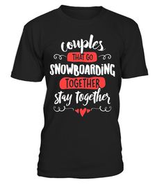"""# Couples Snowboarding T-Shirt - Stay Together! .  Special Offer, not available in shops      Comes in a variety of styles and colours      Buy yours now before it is too late!      Secured payment via Visa / Mastercard / Amex / PayPal      How to place an order            Choose the model from the drop-down menu      Click on """"Buy it now""""      Choose the size and the quantity      Add your delivery address and bank details      And that's it!      Tags: Cute matching Snowboarding Couples…"""