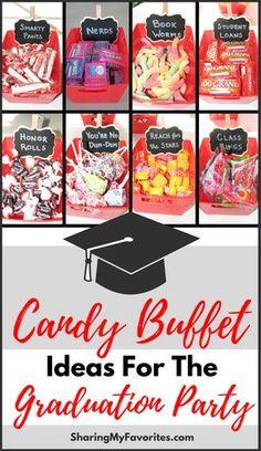 Graduation Party Candy Buffet