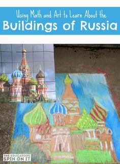 Learning with art and math about the buildings of Russia: A great educational activity for kids