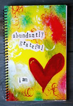 Artsy and Colorful Gratitude Journals - By Kathleen Tennant Gratitude Journals, Express Gratitude, Practice Gratitude, Mixed Media Art, Grateful, Stationery, Artsy, Colorful, Stationery Shop