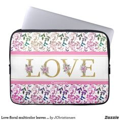Love floral multicolor leaves stripes custom name laptop sleeve