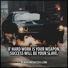 If hard work is you weapon, success will be your slave quotes #blacklinesuccess #sales #salestraining #entrepreneur #millionairemindset #goals #leadership #ceo #successful #motivation #leader #millionaire #business #hustle #picoftheday #Blackline #success #motivationalquote #joshcampos #inspiration #quotes #mindset #lifequotes #entrepreneurlife #money #ambition BLACKLINESUCCESS.COM