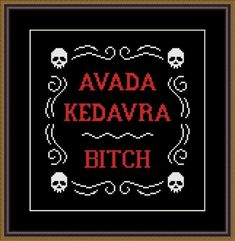 Avada Kedavra is a pattern, not the completed work. I designed it myself. This pattern is a super quick stitch and can be done in just a few hours. On aida the design measures inches stitches). Sizes will change with count size. Design used 2 DMC thread Cross Stitch Letters, Cross Stitch Fabric, Cross Stitch Borders, Cross Stitch Charts, Cross Stitch Designs, Cross Stitching, Cross Stitch Embroidery, Learn Embroidery, Embroidery Patterns Free