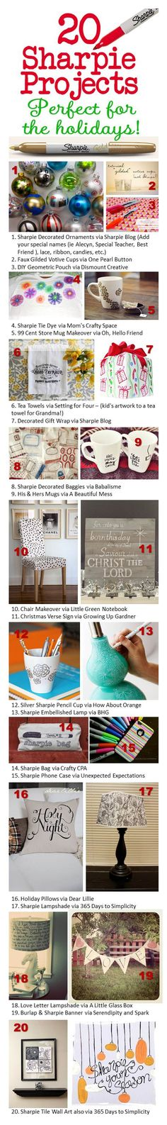 20 Sharpie Projects - Has links to the individual projects. Love Sharpies.