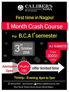 First Time In Nagpur 1 Month Crash Course For B C A All Subjects 1st Semester In Rs 3000 Only Education Poster Design School Advertising Education Poster