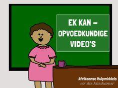 Ek kan – Gratis opvoedkundige video's Afrikaans, Education, Words, Videos, Youtube, Blog, Fictional Characters, Van, Vans