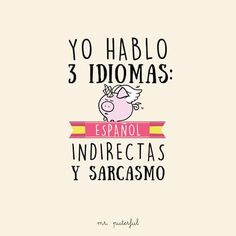muy yo :v Funny Phrases, Love Phrases, Sarcastic Quotes, Me Quotes, Mr Wonderful, More Than Words, Spanish Quotes, Funny Photos, Sentences