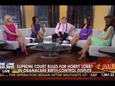 Fox Host Hails Hobby Lobby Ruling as 'Huge Win for Women'