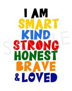 I am smart, kind, strong, honest, brave & loved; Unicorn Food, Inspirational Quotes For Kids, Happy Quotes For Kids, Teacher Signs, Classroom Quotes, Classroom Ideas, Boy Quotes, Wisdom Quotes, Kids Room Wall Art