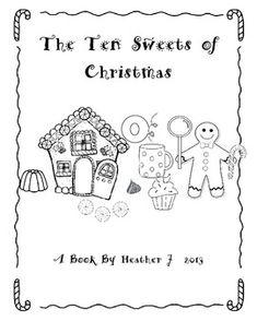 CHRISTMAS FREEBIE!!!  The 10 Sweets of Christmas-An original book based on The 12 Days of Christmas