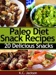 20 delicious snacks (paleo diet recipes)
