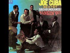 Joe Cuba Sextet Canta Cheo Feliciano - Oye Bien