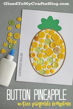 Today I present to you our Button Pineapple Kid Craft tutorial that is not only super simple and really inexpensive BUT I've also included a FREE printable to get you started with ease! Button Crafts For Kids, Summer Crafts For Kids, Art For Kids, Daycare Crafts, Toddler Crafts, Preschool Crafts, Kid Crafts, Hawaii Crafts, Glue Crafts
