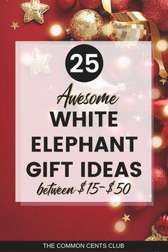 25 White Elephant Gift Ideas Everyone Will Fight For! // The Common Cents Club -- #whiteelephant #holidayseason #budgetgifting