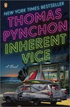 Inherent Vice. Thomas Pynchon. (Penguin) c. 2009. --Call # 813 P997i