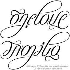 One Love  Family Ambigram v.2 by tiffanyharvey, via Flickr