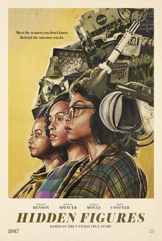 """""""Still haven& seen the film yet, but I really like these new posters for Hidden Figures. Playing in theaters now Hidden Figures, Cool Posters, Film Posters, Cinema Posters, Hd Movies, Film Movie, Movies Showing, Movies And Tv Shows, Images Murales"""