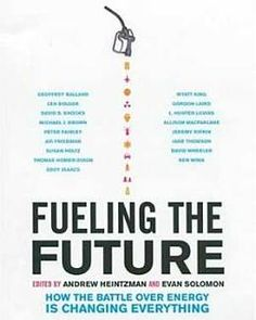 Fueling the Future offers thoughtful discussions of the world's myriad energy issues that will provoke and stimulate your mind. Read the full review here.