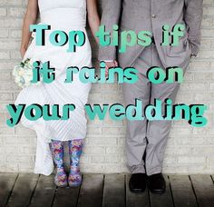 Top tips if it rains on your wedding... Every couple will wish they pinned this! - They say it's good luck if it rains!
