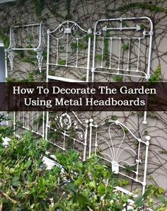 Garden Decor Iron headboards trellis Dishfunctional Designs: The Upcycled Garden Volume Using Recycled Salvaged Materials In Your Garden Vintage Garden Decor, Vintage Gardening, Diy Garden Decor, Garden Decorations, Urban Gardening, Organic Gardening, Rustic Gardens, Outdoor Gardens, Yard Art