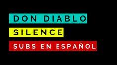 Don Diablo - Silence ft. Dave Thomas Jr [Subtitulos En Español]