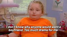 aesthetic boyfriend honey boo boo tv show quotes Valentine's Day Quotes, Film Quotes, Funny Quotes, Real Quotes, Single Sein, Sex And Love, Humor, How I Feel, Wise Words