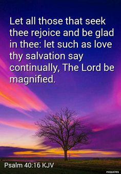 Psalm 40:16 KJV