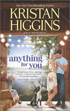 In Anything for You (Blue Heron by Kristan Higgins, Restaurant owner and chef Connor O'Rourke has been in love with local beauty Jessica Dunn since they were in middle school. Kristan Higgins, New Books, Books To Read, Contemporary Romance Books, For You Blue, Thing 1, Blue Heron, Romance Novels, Laugh Out Loud