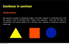 bauhaus in weimar design theory the dynamic triangle is inherently yellow, the static square is intrinsica. Bauhaus Art, Design Theory, Principles Of Art, Art Journal Inspiration, Serenity, Meant To Be, Triangle, Kandinsky, Yellow