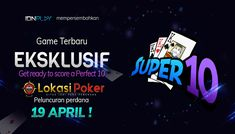 Permainan Terbaru Dari IDN Play - Super 10