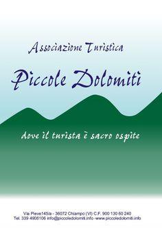 Associazione Turistica PICCOLE DOLOMITI BROCHURE: https://www.facebook.com/pdolomiti/media_set?set=a.2270252727902.2098055.1596143714&type=3