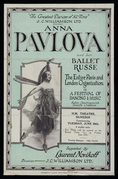"J C Williamson Ltd: ""The greatest dancer of all time"". J C Williamson Ltd present Anna Pavlova and her Ballet Russe, the entire Paris and London organization in a festival of dancing & music. Theatre Dunedin, commencing Tuesday June Supported by Vintage Ballerina, Vintage Dance, Vintage Ads, Vintage Ephemera, Pa Ballet, Ballet Room, Ballet Studio, Ballet Dancers, Dance Art"