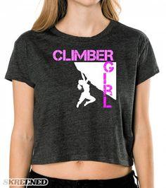 climber girl T Shirt | Features the text 'climber girl' and a whited out silhouette of a woman rock climbing, copyright Mindgoop #Skreened