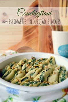 Conchiglioni with Spinach, Cottage Cheese and Nuts Queijo Cottage, Veggie Recipes, Veggie Food, Gula, Cottage Cheese, Pasta Salad, Green Beans, Spinach, Tasty