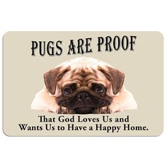 Pugs are Proof Dog Floor Mat, Multicolor