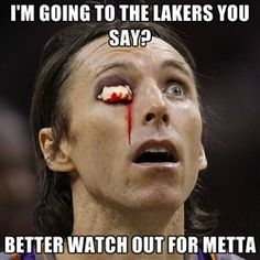 0a2afe58a2a3 Steve Nash would look pretty spooky if he caught one of Metta World Peace s  elbows!
